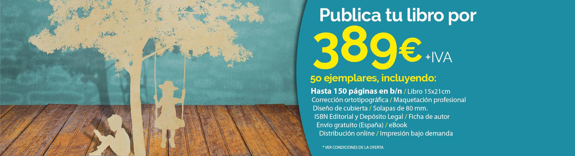 5o ejemplares, incluyendo: Hasta 150 páginas en b/n / Libro 15x21cm Corrección ortotipográfica / Maquetación profesional Diseño de cubierta / Solapas de 80 mm. ISBN Editorial y Depósito Legal / Ficha de autor Envío gratuito (España) / eBook Distribución online / Impresión bajo demanda