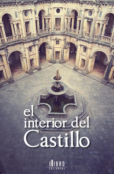 El interior del castillo